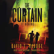The Curtain: It Begins Audiobook, by David Maddox, David T. Maddox