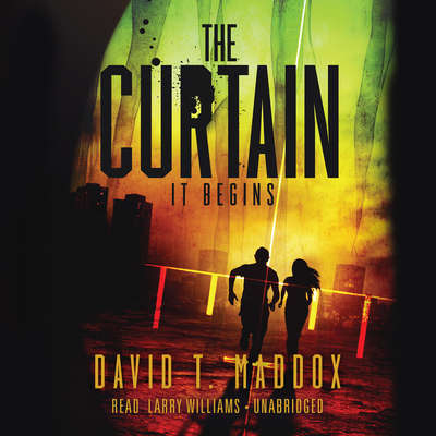 The Curtain: It Begins Audiobook, by David T. Maddox