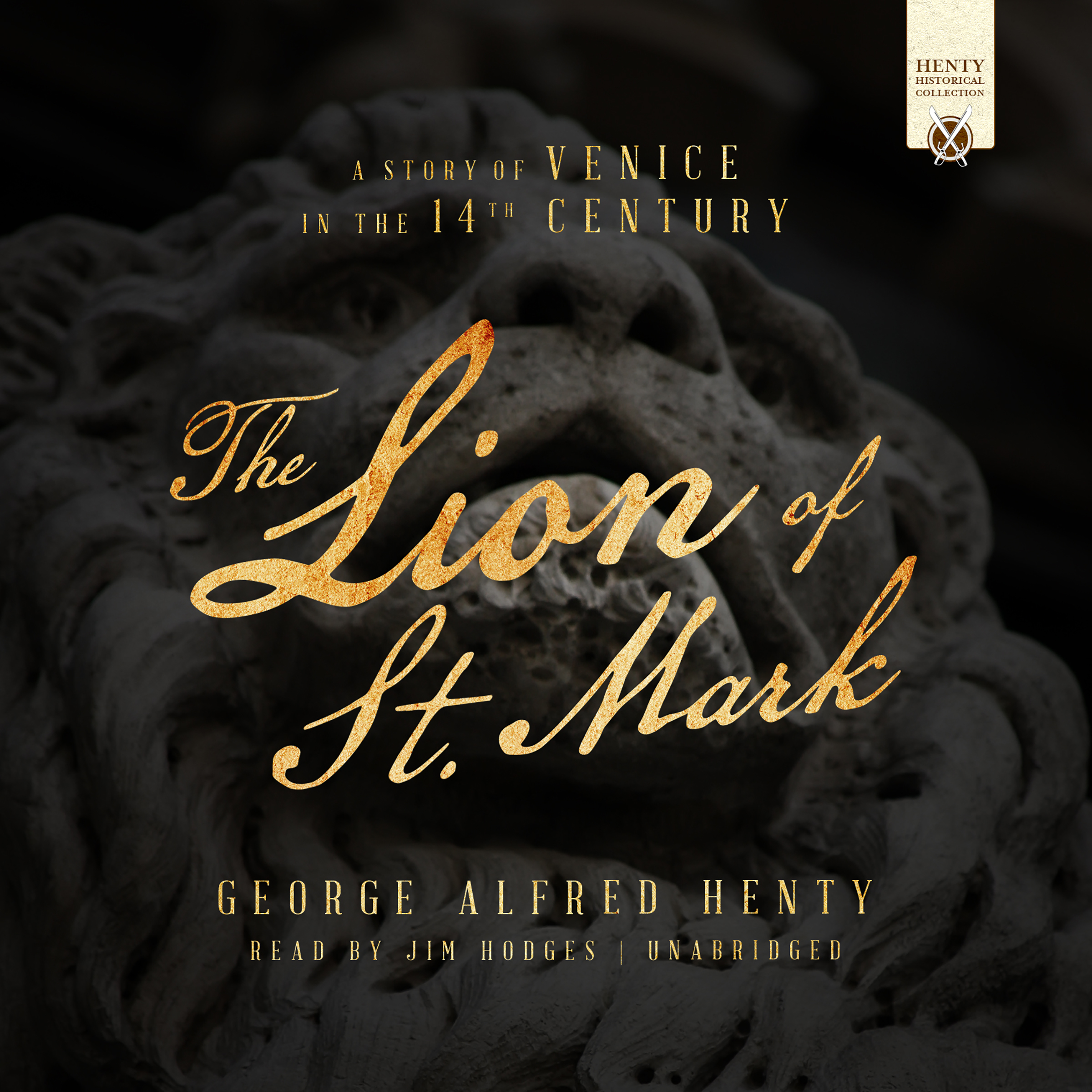 Printable The Lion of St. Mark: A Story of Venice in the 14th Century Audiobook Cover Art