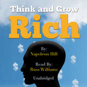 Think and Grow Rich Audiobook, by Napoleon Hill