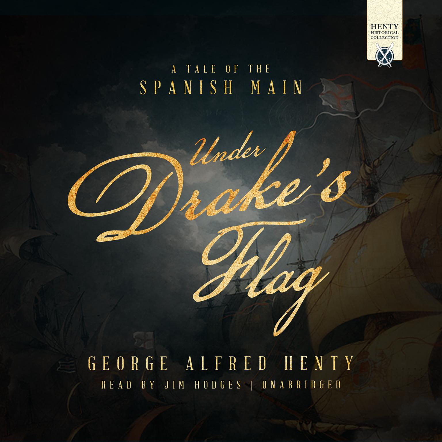 Printable Under Drake's Flag: A Tale of the Spanish Main Audiobook Cover Art