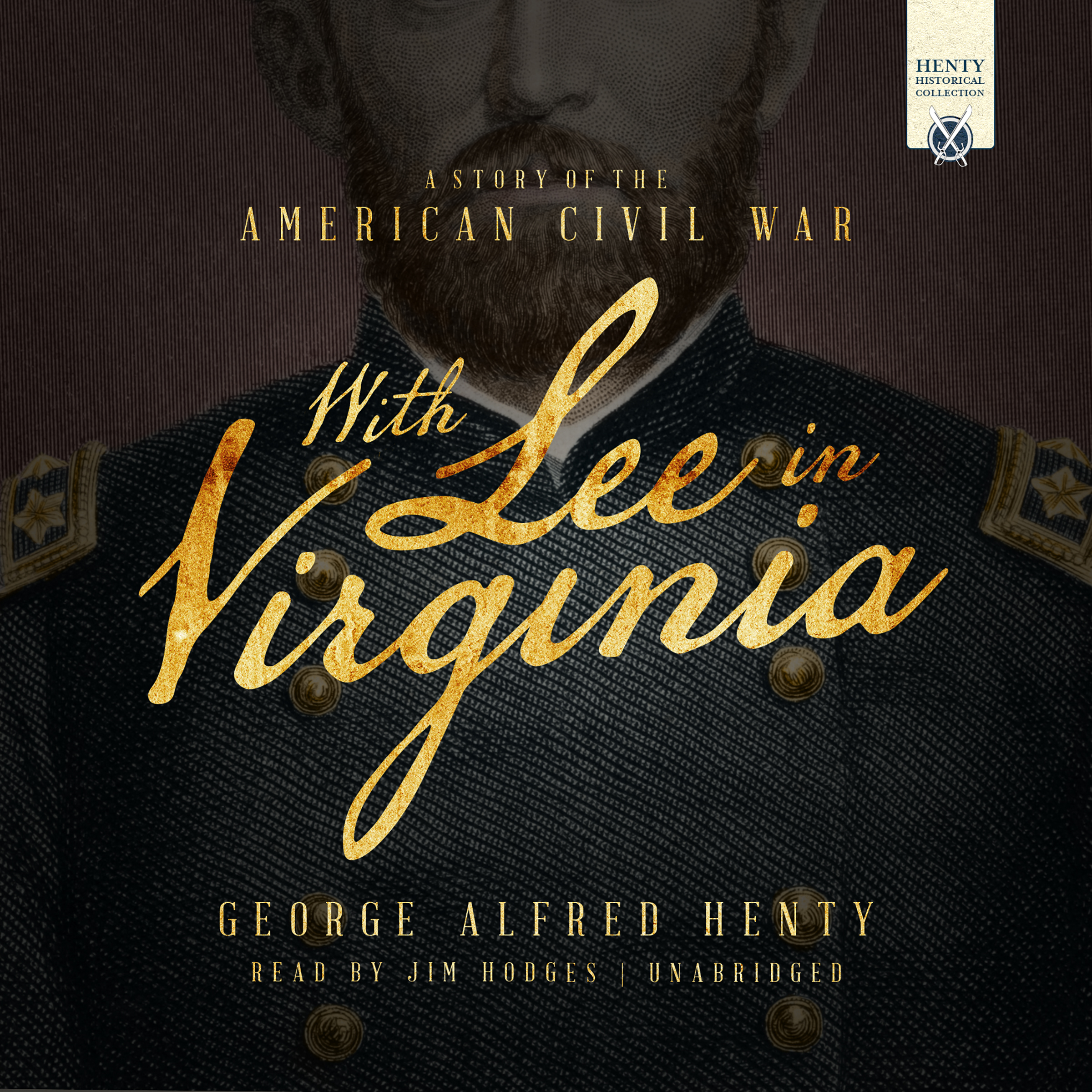 Printable With Lee in Virginia: A Story of the American Civil War Audiobook Cover Art