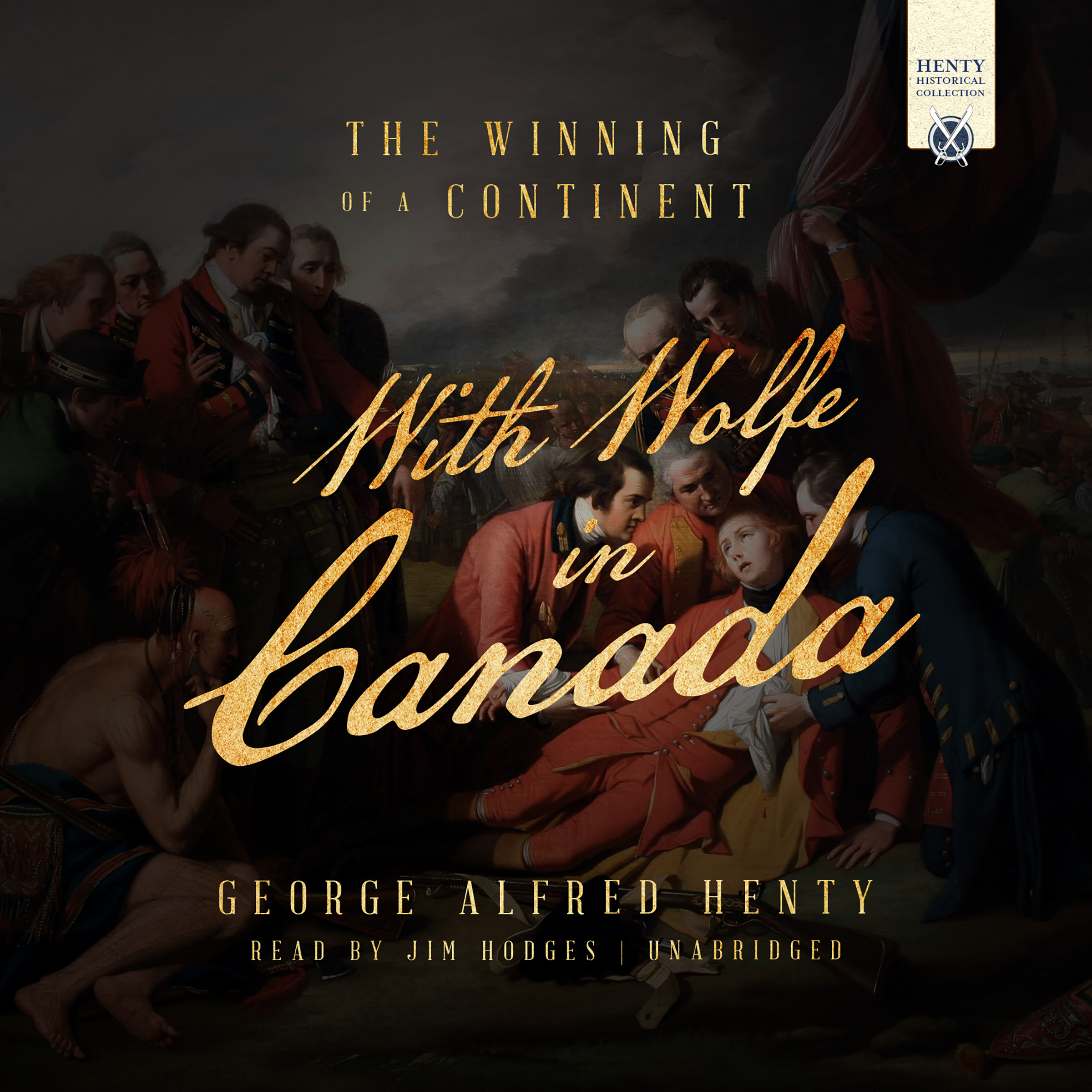 Printable With Wolfe in Canada: The Winning of a Continent Audiobook Cover Art
