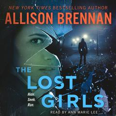 The Lost Girls: A Novel Audiobook, by Allison Brennan