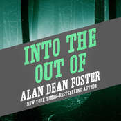 Into the Out of Audiobook, by Alan Dean Foster