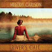 Rivers Call Audiobook, by Melody Carlson