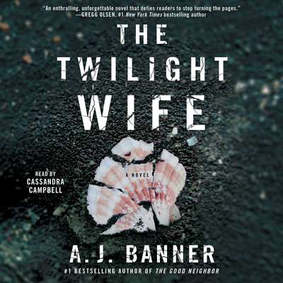 The Twilight Wife Audiobook, by A. J. Banner