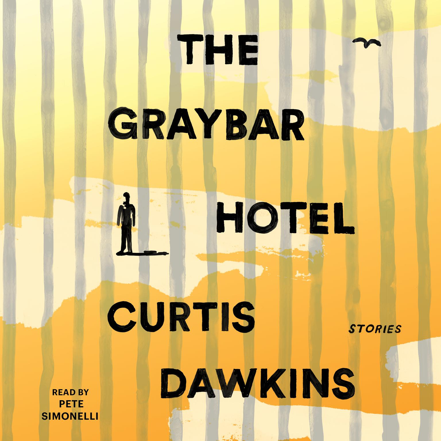 Printable The Graybar Hotel: Stories Audiobook Cover Art