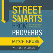 Street Smarts from Proverbs: How to Navigate Through Conflict to Community Audiobook, by Mitch Kruse