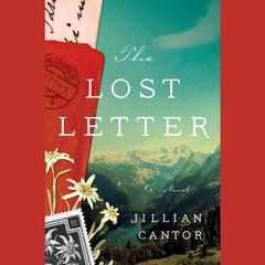 The Lost Letter: A Novel Audiobook, by Jillian Cantor