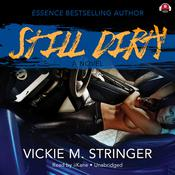 Still Dirty Audiobook, by Vickie M. Stringer