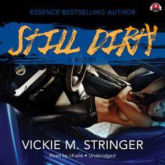Still Dirty Audiobook, by Vickie M. Stringer