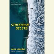 Stockholm Delete, by Jens Lapidus