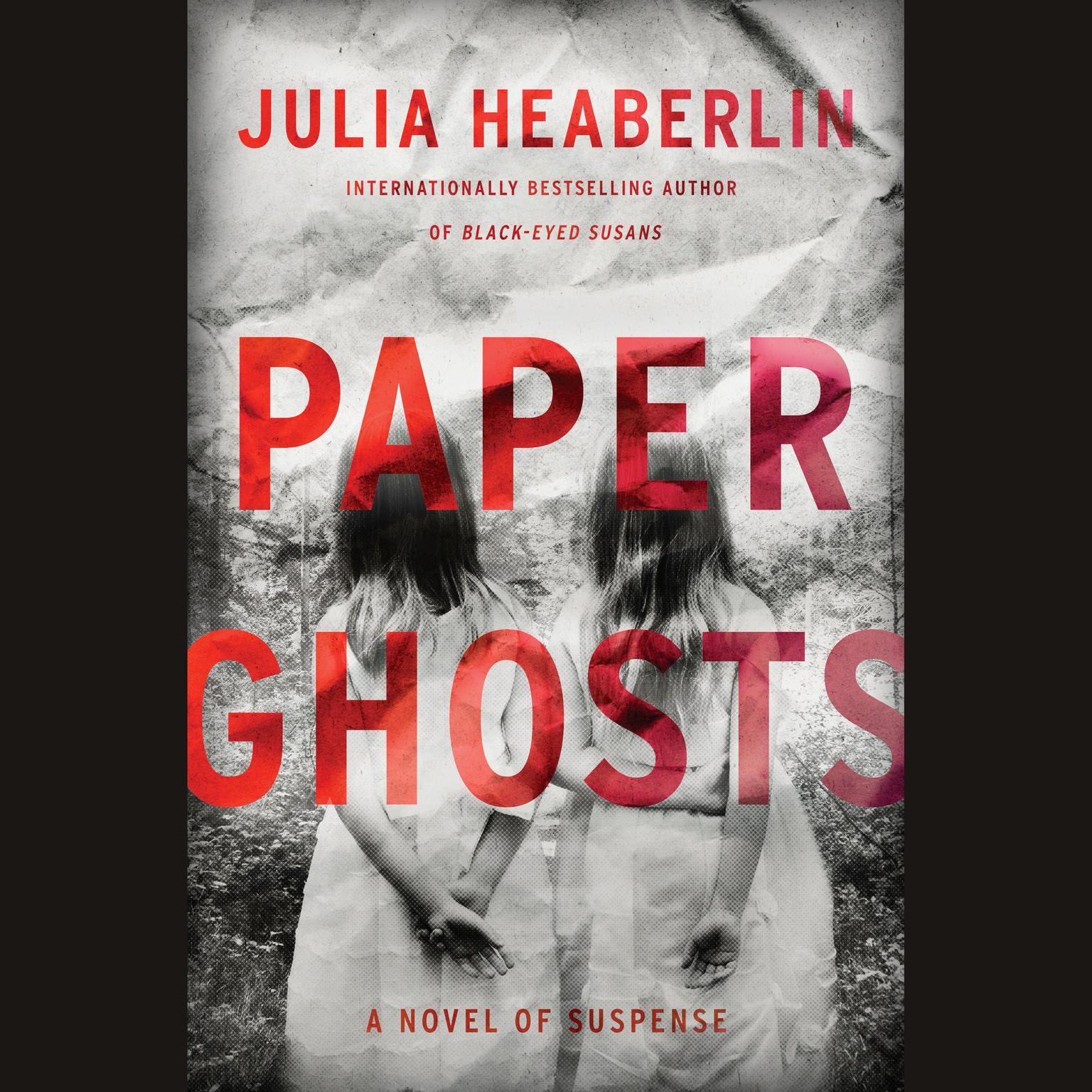 Printable Paper Ghosts: A Novel of Suspense Audiobook Cover Art
