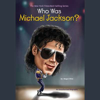 Who Was Michael Jackson? Audiobook, by Megan Stine