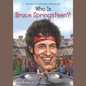 Who Is Bruce Springsteen? Audiobook, by Stephanie Sabol