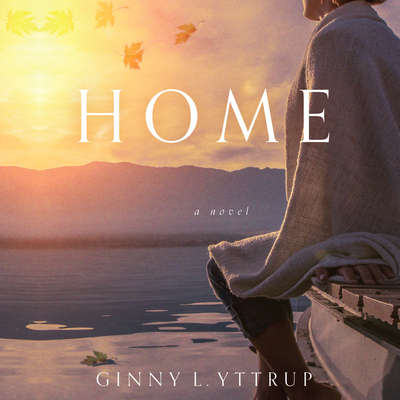 Home Audiobook, by Ginny L. Yttrup