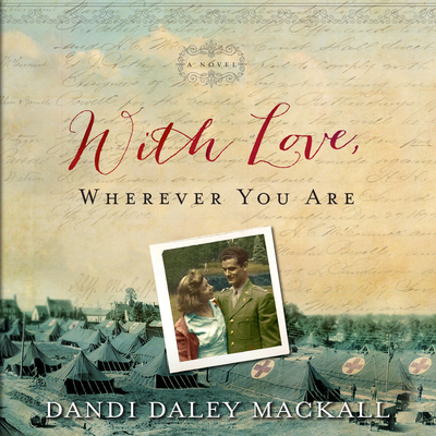 With Love, Wherever You Are Audiobook, by Dandi Daley Mackall
