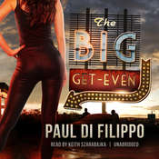 The Big Get-Even Audiobook, by Paul Di Filippo