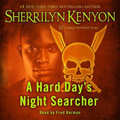 A Hard Days Night Searcher Audiobook, by Sherrilyn Kenyon