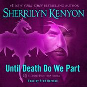 Until Death We Do Part, by Sherrilyn Kenyon, Kenyon Sherrilyn