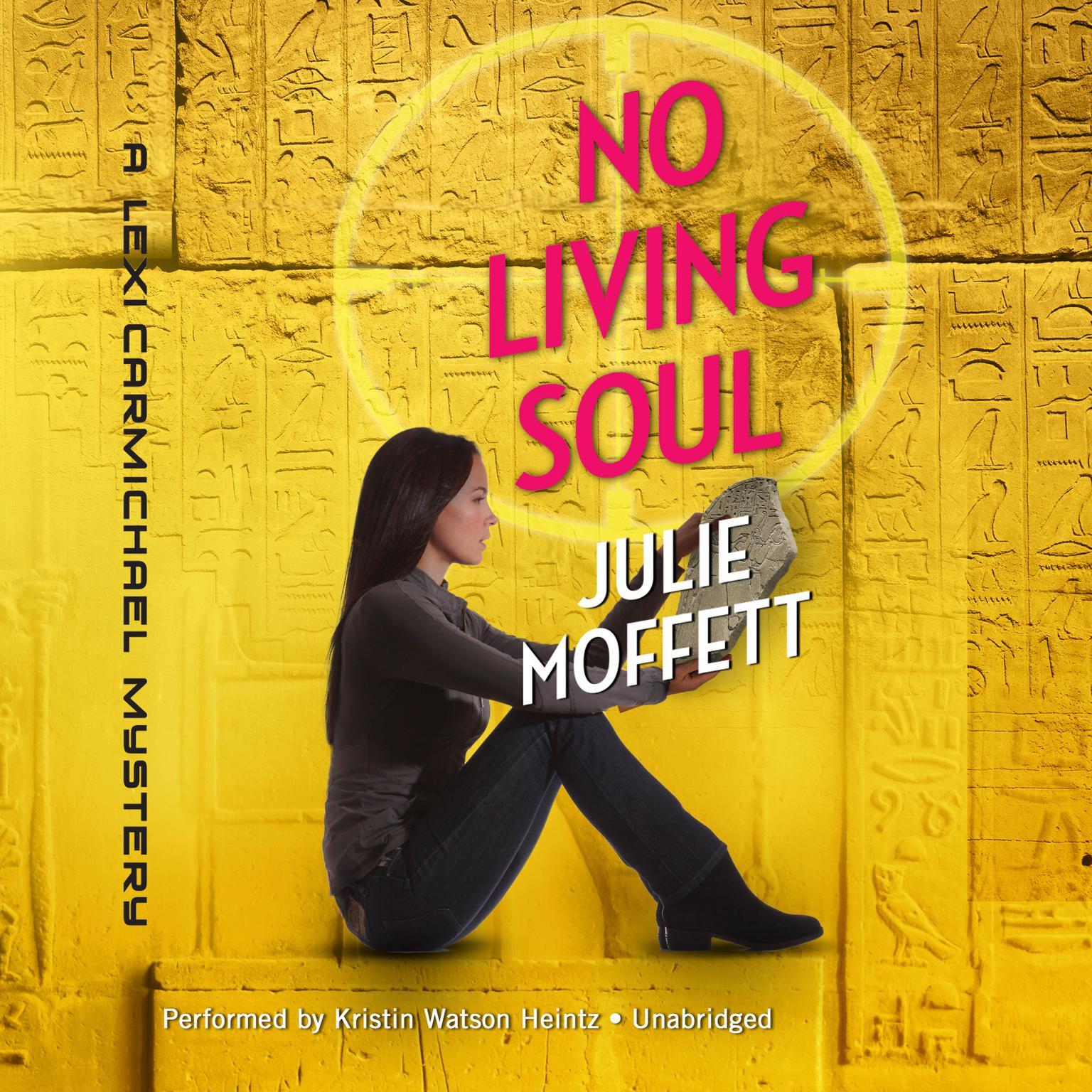 No Living Soul: A Lexi Carmichael Mystery Audiobook, by Julie Moffett