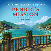 Penric's Mission: A Fantasy Novella in the World of the Five Gods Audiobook, by Lois McMaster Bujold