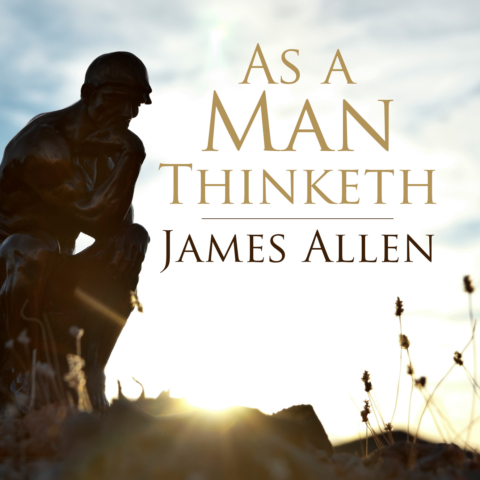 As a Man Thinketh - Audiobook () | Listen Instantly!