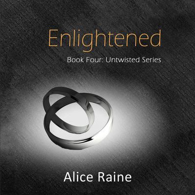 Enlightened Audiobook, by Alice Raine