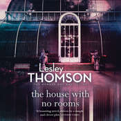 The House With No Rooms, by Lesley Thomson