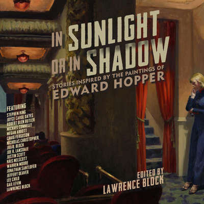 In Sunlight or in Shadow: Stories Inspired by the Paintings of Edward Hopper Audiobook, by Lawrence Block