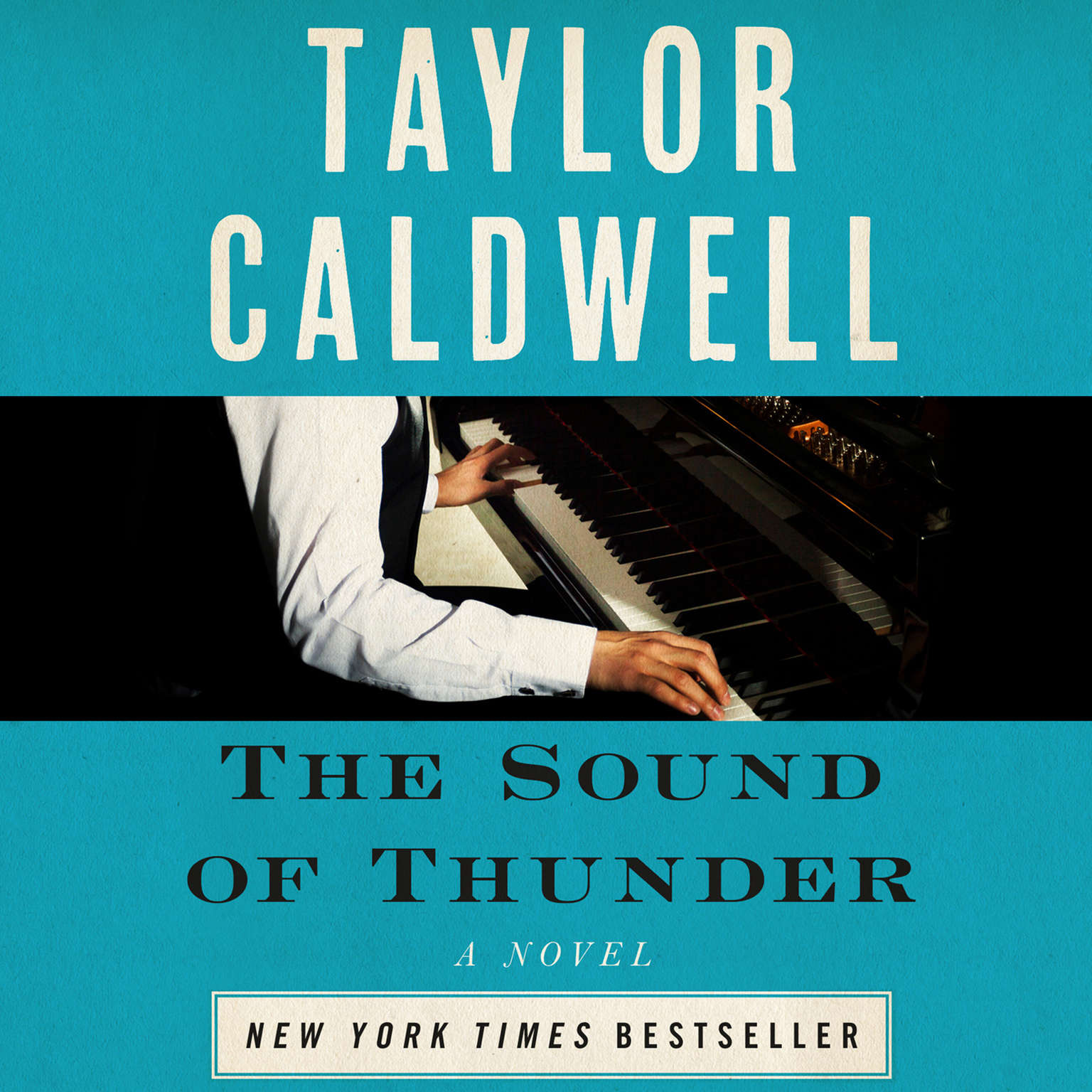 The Sound of Thunder: The Great Novel of a Man Enslaved by Passion and Cursed by His Own Success Audiobook, by Taylor Caldwell