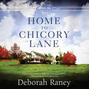 Home to Chicory Lane Audiobook, by Deborah Raney