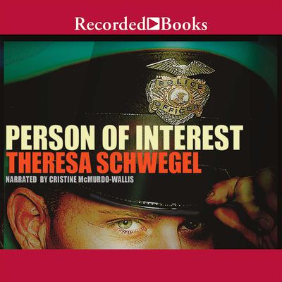 Person of Interest Audiobook, by Theresa Schwegel