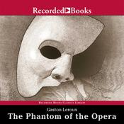 The Phantom of the Opera, by Gaston Leroux