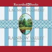 Rainbow Valley, by L. M. Montgomery