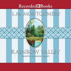 Rainbow Valley Audiobook, by L. M. Montgomery