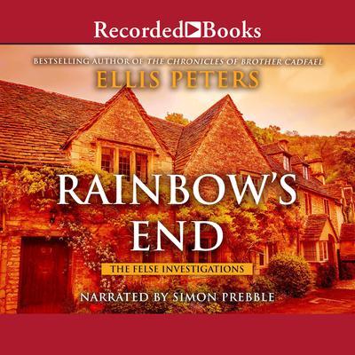 Rainbows End Audiobook, by Ellis Peters