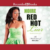 Red Hot Liar Audiobook, by Noire