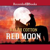 Red Moon, by Ralph Cotton
