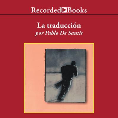 La traducción Audiobook, by Pablo De Santis