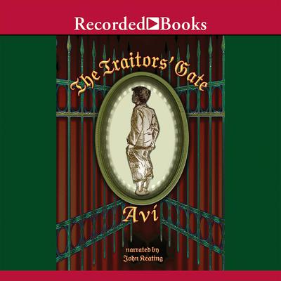 The Traitors Gate Audiobook, by Avi