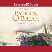 The Truelove, by Patrick O'Brian