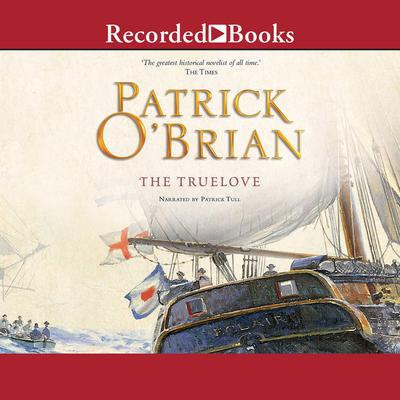The Truelove Audiobook, by Patrick O'Brian