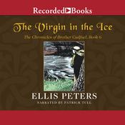 The Virgin in the Ice, by Ellis Peters