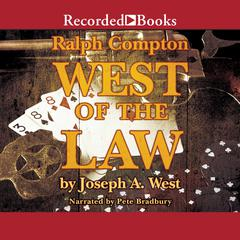 West of the Law Audiobook, by Ralph Compton, Joseph A. West