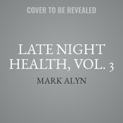 Late Night Health, Vol. 3: Fitness Audiobook, by Mark Alyn