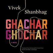Ghachar Ghochar Audiobook, by Vivek Shanbhag