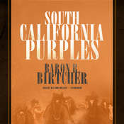 South California Purples, by Baron R. Birtcher