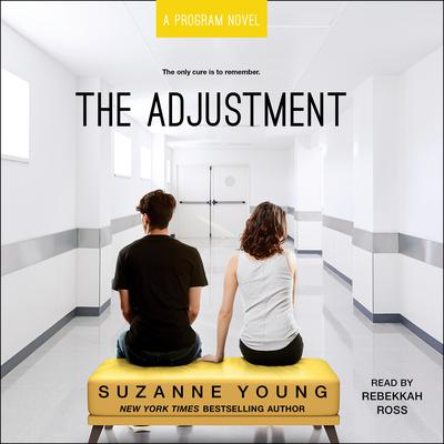 The Adjustment Audiobook, by Suzanne Young